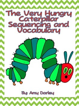 The Very Hungry Caterpillar Vocabulary and Sequencing