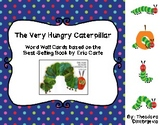 The Very Hungry Caterpillar: Word Wall Cards (Best-Selling book by Eric Carle)