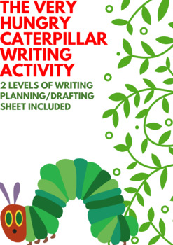 The Very Hungry Caterpillar Writing Activity