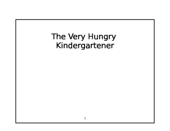 The Very Hungry Kindergartener