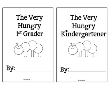 The Very Hungry Kindergartener {Or First Grader} Craftivity and Booklet