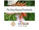 The Very Hungry Preschooler/Kindergartener Class Book