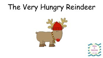 """The Very Hungry Reindeer"" story"