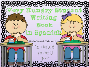 The Very Hungry Student (Spanish Writing)