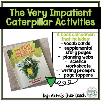 The Very Impatient Caterpillar: Book Companion