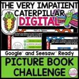 The Very Impatient Caterpillar FREE DIGITAL ACTIVITIES Dis