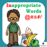Inappropriate Words, replacing bad words, appropriate words, curse word, cussing
