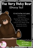 The Very Itchy Bear Literacy Unit