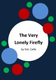 The Very Lonely Firefly by Eric Carle - 6 Worksheets
