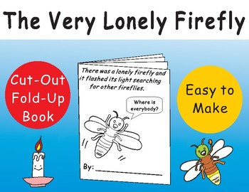 The Very Lonely Firefly By Eric Carle By Eric Carle Cut Out Fold Up Book