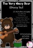 The Very Noisy Bear Literacy Unit
