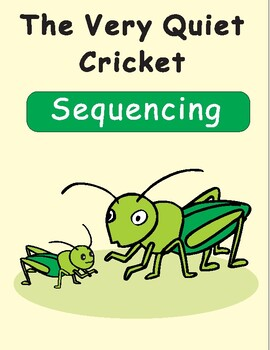 The Very Quiet Cricket Sequencing