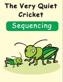 The Very Quiet Cricket Sequencing Text Activity