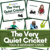Distance Learning: The Very Quiet Cricket Yoga & Movement Cards