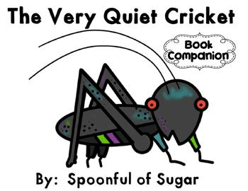 The Very Quiet Cricket with Nonfiction Activities (Story Companion)