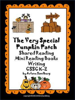 The Very Special Pumpkin Patch: Reading and Writing K-2