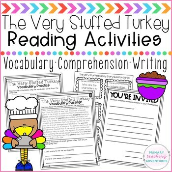 The Very Stuffed Turkey Vocabulary, Comprehension, and Writing Activities