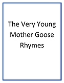 The Very Young Mother Goose Rhymes