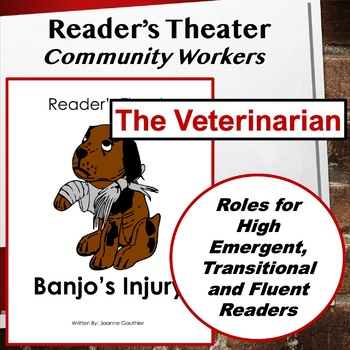 The Vet: Community Workers Readers' Theater for Grades 1 and 2