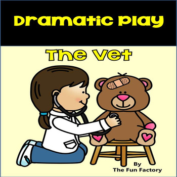 Dramatic Play Center ~ The Vet