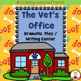 The Vet's Office Dramatic Play / Writing Center Bundle
