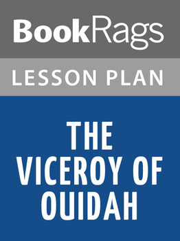 The Viceroy of Ouidah Lesson Plans