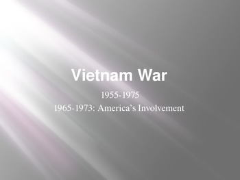The Vietnam War- America in the 1960s