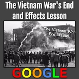 The Vietnam War Era Lesson: The War's End and Effects