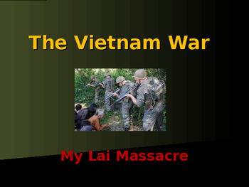 The Vietnam War - My Lai Massacre