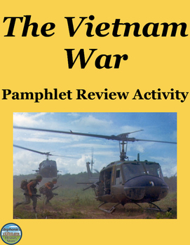 The Vietnam War Pamphlet Review Activity