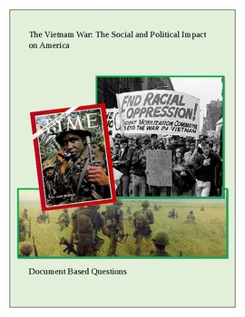 The Vietnam War: The Social and Political Impact on America DBQ