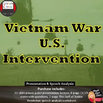 Vietnam War – U.S. Intervention Power Point Lecture (U.S. History) Cold War