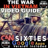 The Vietnam War: from CNN's The Sixties, Video Guide & Video Link