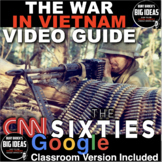 Vietnam War from CNN's The Sixties Video Guide/Link + Distance Learning version