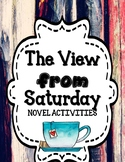 The View from Saturday - Novel Activities Unit