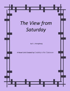 The View from Saturday Novel Unit Plus Grammar