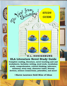 The View from Saturday by E.L.Konisburg ELA Novel Reading Study Guide