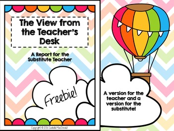 FREEBIE! The View from the Teacher's Desk: A Substitute Report