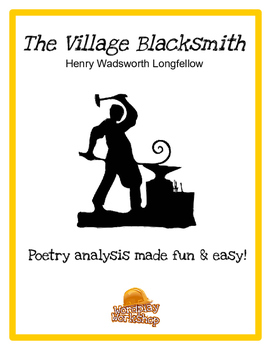 The Village Blacksmith (guide and analysis) - Longfellow