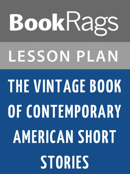 The Vintage Book of Contemporary American Short Stories Lesson Plans