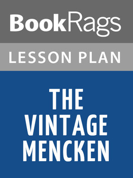 The Vintage Mencken Lesson Plans