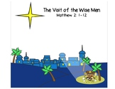 The Visit of the Wise Men - Desert Travel Activity