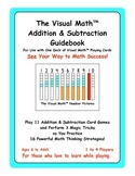 The Visual Math™ Addition & Subtraction Guidebook: See You