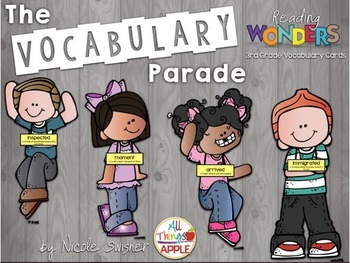 The Vocabulary Parade! A Year of Vocab Words with Reading Wonders 3rd Grade