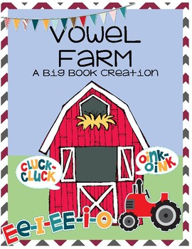 The Vowel Farm ~ A Singing Book