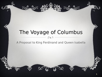 The Voyage of Columbus: A Proposal to the King and Queen of Spain
