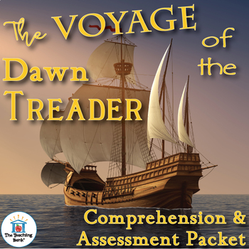 The Voyage of the Dawn Treader Comprehension and Assessment Bundle