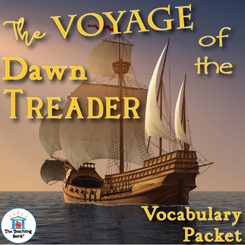The Voyage of the Dawn Treader Vocabulary Packet