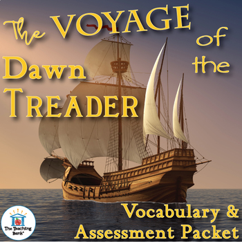 The Voyage of the Dawn Treader Vocabulary and Assessment Bundle