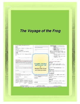 The Voyage of the Frog Complete Literature and Grammar Unit